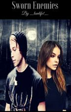 Sworn enemies | 5sos - Werewolf and Vampire. Book 1 (#TheWattys 2016) by _lovelife1_