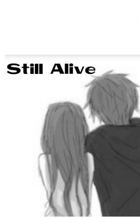 Still Alive [R] by HiBabe13