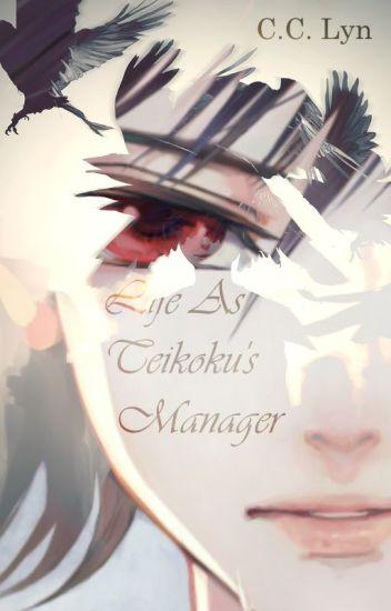 Life As Teikoku's Manager