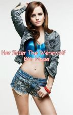 Her Sister the Werewolf by Maise_Kasper