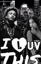 I luv this ( August Alsina ) by queenofcheeks