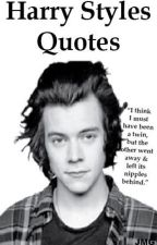 Harry Styles Quotes by 1Dgurl1914