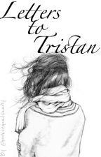 Letters to Tristan by booksequalsanity