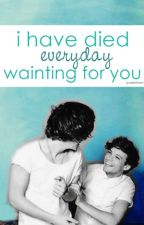 I Have Died Everyday Waiting For You. by jonastylinson
