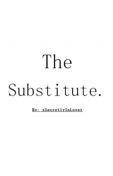 The Substitute. (HS au)
