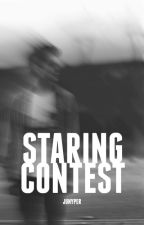 Staring Contest (Short Story) by junyper