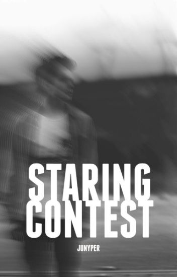 Staring Contest (Short Story)