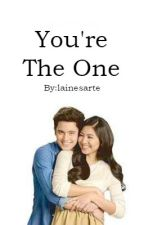 You're The One by lainesarte