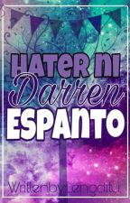 Hater ni Darren Espanto. (A Darren Espanto Fanfiction)[BOOK 1] by Lengditu
