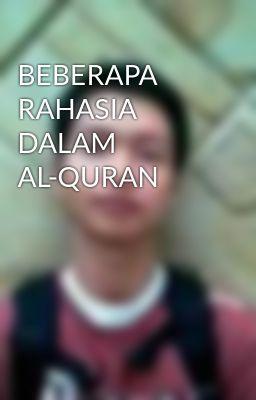 BEBERAPA RAHASIA DALAM AL-QURAN