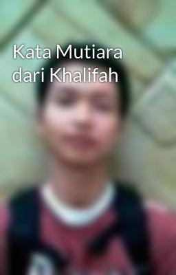 Kata Mutiara dari Khalifah