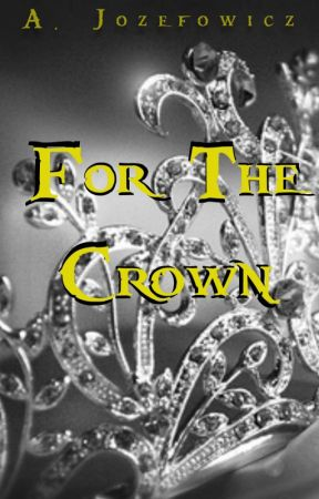 For The Crown by moonehrules