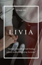 LIVIA by wildahdnt