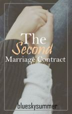 The Second Marriage Contract by blueskysummer