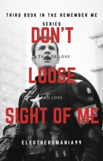 Don't Lose Sight of Me