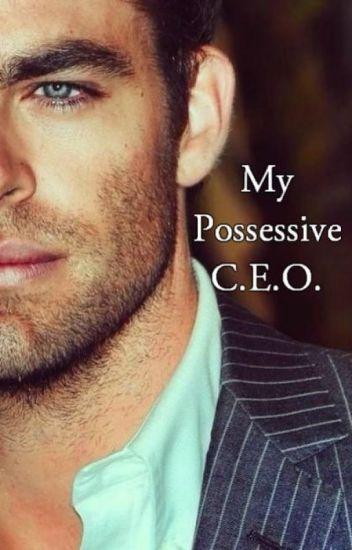 My Possessive C.E.O.