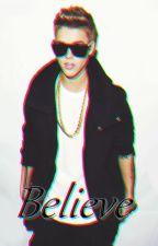 •Believe•[Justin Bieber & Tu] by latinfangirl
