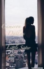 Cameron Dallas Little Sister;Discontinued  by yungmakenzie
