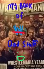 My Book of WWE and Stuff by Demigod_Mistborn