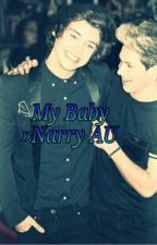My Baby [Narry] [AU] by deadsince25th