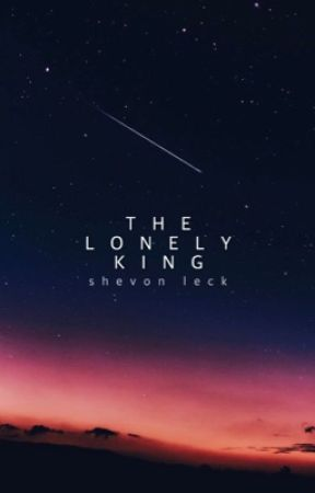 The Lonely King | ✓ by shevvie