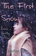 The First Snow (Short Story) by JToday