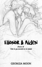 """»Elionor & Aiden« - """"Todo lo que encontré en la ciudad"""", anexos by GeorgiaMoon"""