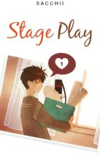 Stage Play by Sacchii