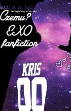 Czemu? - EXO fanfiction by rina_1997