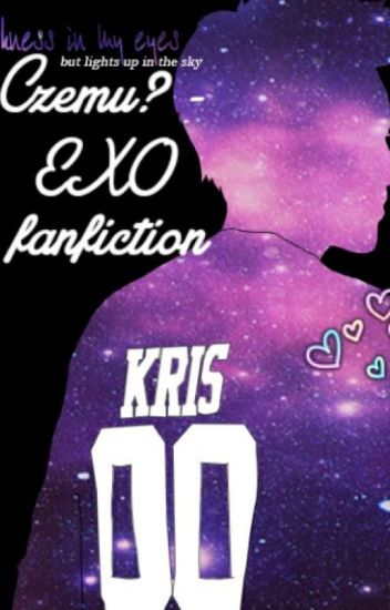 Czemu? - EXO fanfiction