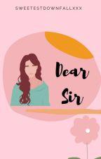 Dear Sir by IanneGwen