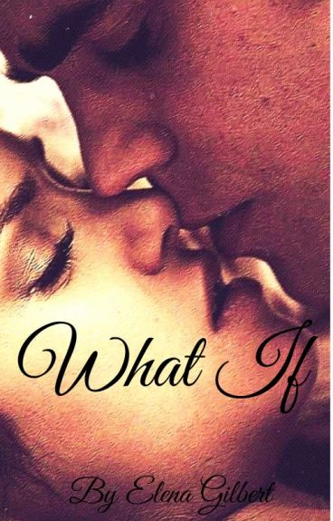 What If? A Stelena FanFic
