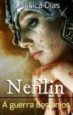 Nefilin - A Guerra Dos Anjos by _Jessycka_