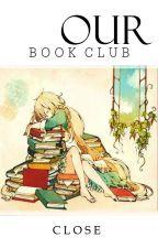 Our Book Club (CLOSE) by Veshyn