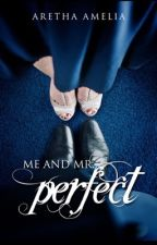 Me and Mr. Perfect by black-lemon