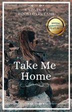 Take me Home de booklovertash