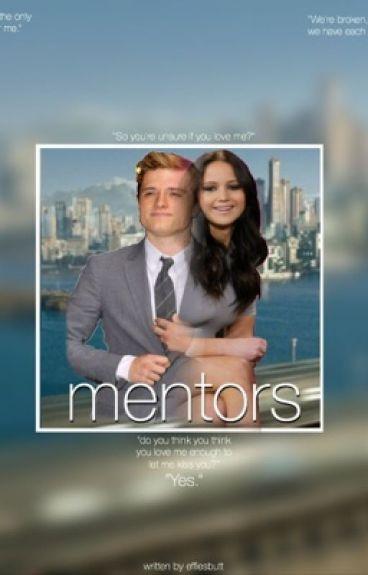 Mentors (An Everlark Fanfic)
