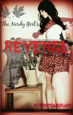 The Nerdy Girl's Revenge by suhoticangela04