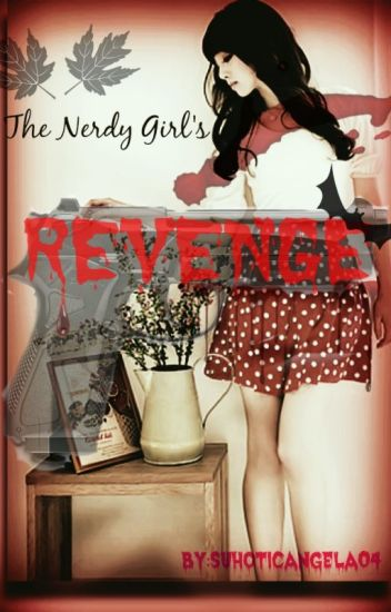 The Nerdy Girl's Revenge
