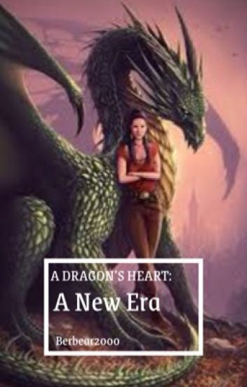 A Dragon's Heart: A New Era (book 2)