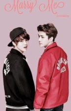 Marry Me || Hunhan by lovexmexo