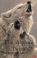 The Alpha's Twins by Patchis19