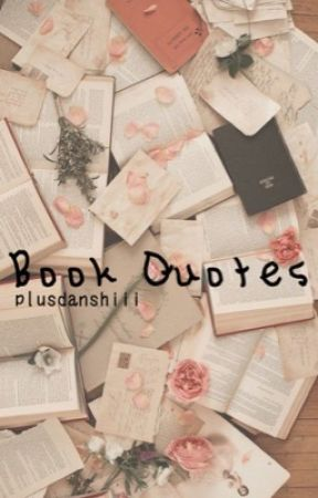 Book Quotes by plusdanshiii