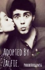 Adopted By Zalfie by PhoebeHudson6