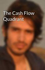The Cash Flow Quadrant by kBisla9