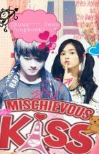 Mischievous Kiss (BTS -Bangtan Boys- FF) by nerissaaa17