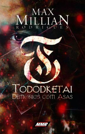 TODODKETAI - Demônios com Asas by MaxMillianRN