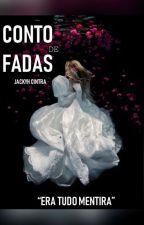 """""""Conto de Fadas"""" by jackyh_cintra"""