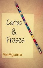 Cartas y Frases [TERMINADA] by desastrosa21