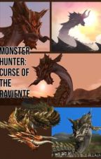Monster Hunter: Curse of the Raviente by Saux_The_Dragon